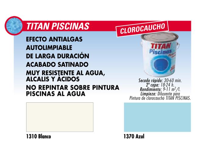 Titan piscinas clorocuacho tienda de pinturas online for Pinturas titan catalogo